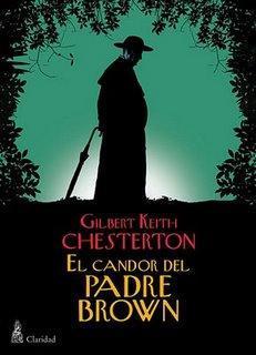 GILBERT K. CHESTERTON: EL CANDOR DEL PADRE BROWN (1)