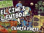 Cine Fútbol Parte: Década 2000