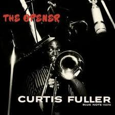 Curtis Fuller The Opener (1957)