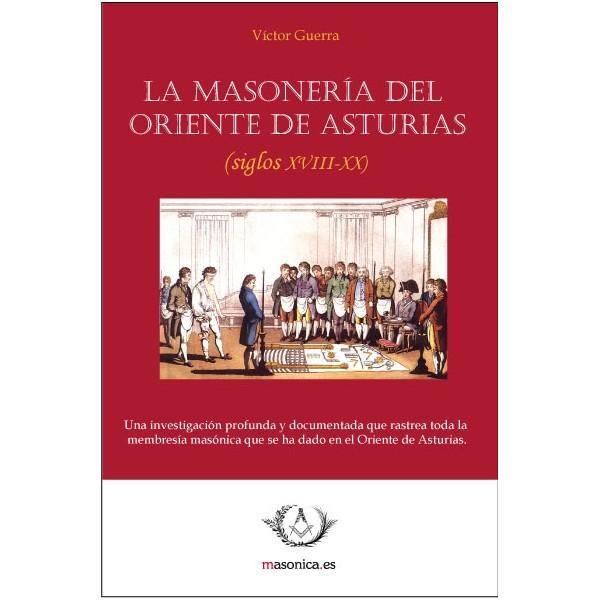 La Masonería del Oriente de Asturias