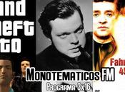 3x16 (Especial saga GTA, Orson Welles Fahrenheit 451)