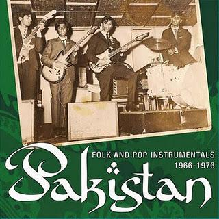 Pakistan Folk & Pop Instrumentals (1966-1976)