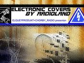 Electronic covers from radioland