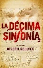 La Décima Sinfonía - de Joseph Gelinek