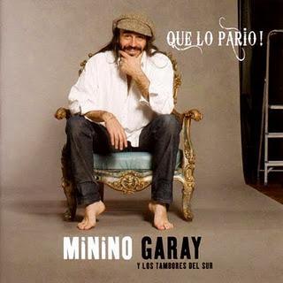 Minino Garay - Que Lo Pario!