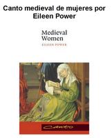 Canto medieval de mujeres, Eileen Power (descargar)