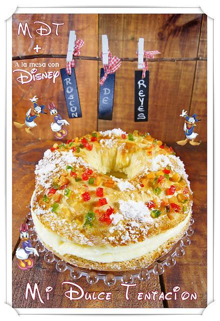 Roscón de Reyes Home Made - Regala Disney para Reyes