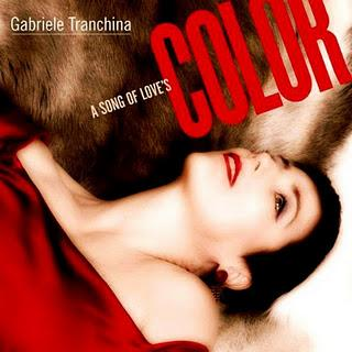 Gabriele Tranchina – A Song Of Love's Color