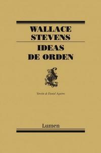 Wallace Stevens. Ideas de orden