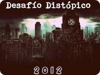 Desafío Distópico 2012