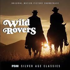 Wild Rovers (1971)  Blake Edwards.