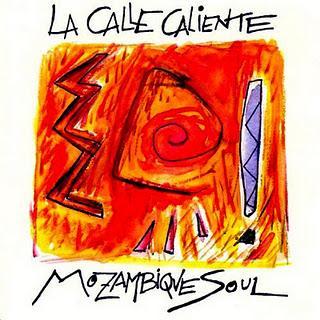 La Calle Caliente - Mozambique Soul