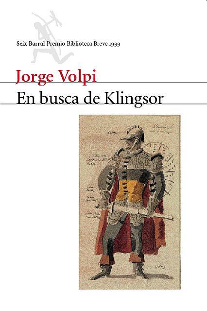 En busca de Klingsor, de Jorge Volpi