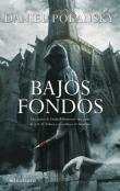 BAJOS FONDOS - Daniel Polansky