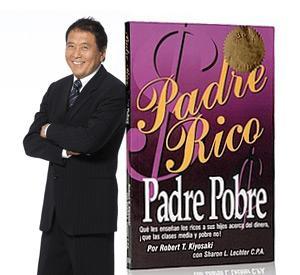 PADRE RICO PADRE POBRE: LIBRO COMPLETO DESCARGALO GRATIS