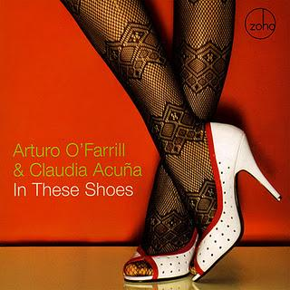 Arturo O'Farrill & Claudia Acuña - In These Shoes