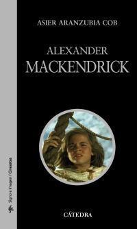 La ironía de la inocencia: dentro de Alexander Mackendrick con Asier Aranzubía Cob