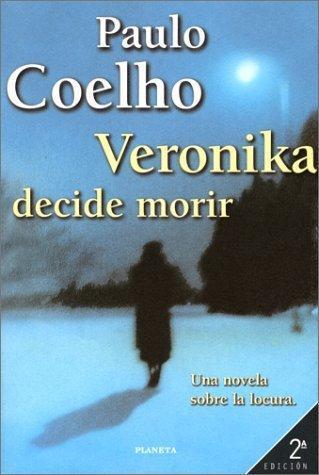 Paulo Coelho - Verónica decide morir