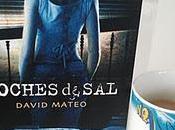 'Noches sal' David Mateo