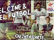 Cine Fútbol Parte: Década 2000 (II)