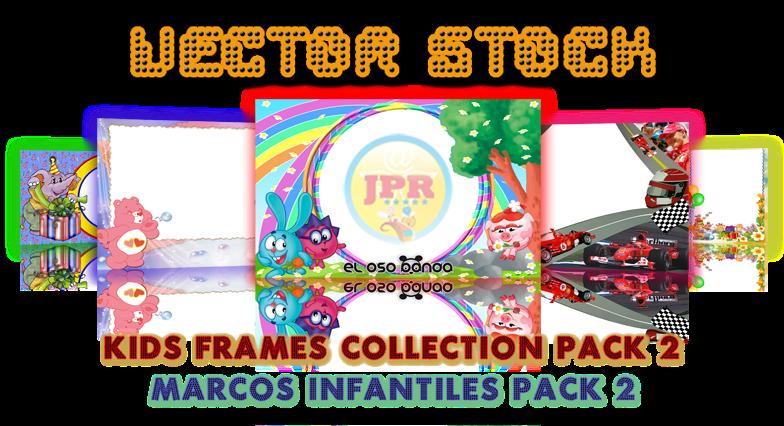 Pack de Vectores Marcos Infantiles 2 - Paperblog