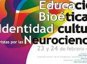 Educación, Bioética Identidad cultural vistas Neurociencias
