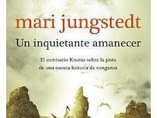 inquietante amanecer', Mari Jungstedt