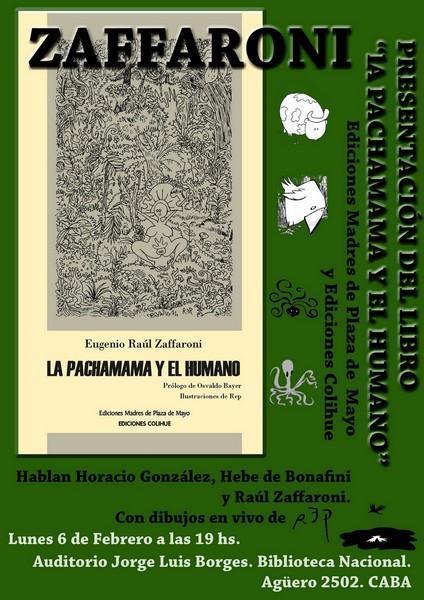 La Pachamama y el humano. Raúl Zaffaroni presenta nuevo libro en la Biblioteca Nacional