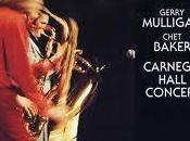 Gerry Mulligan Chet Baker Carnegie Hall Concert vol.