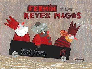 Fermín y los Reyes Magos. Antonio Vincent / Carmen Queralt.
