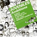 Juveniles – Ambitions / We Are Young