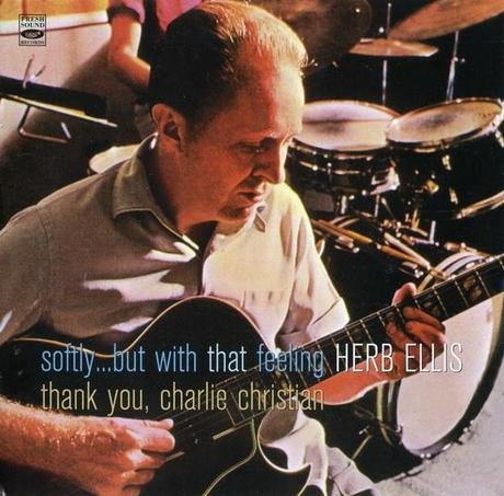 Herb Ellis – Softly… + Thank You Charlie Christian
