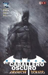 Batman:El Caballero Oscuro-Amanecer Dorado