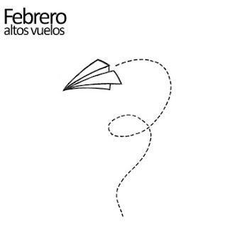 FEBRERO / ALTOS VUELOS