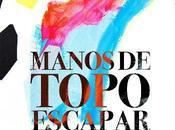 Crónica: Manos Topo 18/02/2012 Sala Ocho Medio Club (Madrid)