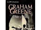 poder gloria Graham Greene