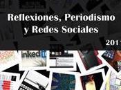 Reflexiones, periodismo Redes Sociales