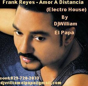 Frank Reyes – Amor A Distancia (Electro House) - frank-reyes-amor-distancia-electro-house-L-5yF5i5