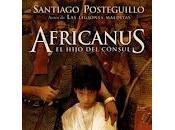 Africanus. Hijo Cónsul, Santiago Posteguillo