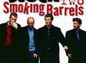 Lock, stock smoking barrels