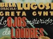 ojos misteriosos Londres human monster (1939)