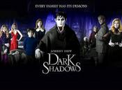 Cine Dark Shadows (Tim Burton) 2012