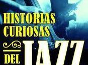 LIBRO: MÚSICA PARA LEER: Historias curiosas jazz